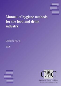 Manual of food hygiene methods for the food and drink industry