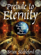Prelude to Eternity: A Romance of the First Time Machine