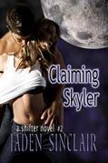 Claiming Skyler (Shifter 2)