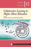 Collaborative Learning in Higher Music Education