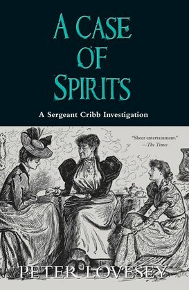 A Case of Spirits: A Sergeant Cribb Investigation