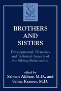 Brothers and Sisters: Developmental, Dynamic, and Technical Aspects of the Sibling Relationship