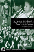 Student Activity Funds: Procedures & Controls