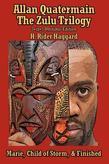 Allan Quatermain: The Zulu Trilogy