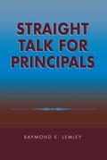 Straight Talk for Principals