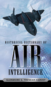 Historical Dictionary of Air Intelligence