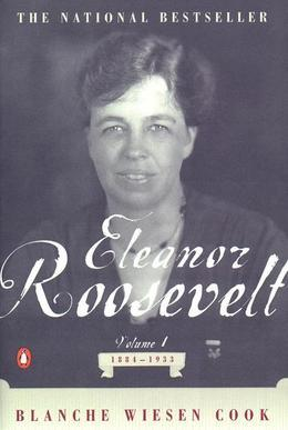 Eleanor Roosevelt: Volume I, 1884-1933