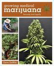 Growing Medical Marijuana: Securely and Legally
