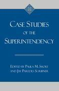 Case Studies of the Superintendency