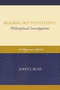 Reading Wittgenstein's Philosophical Investigations: A Beginner's Guide