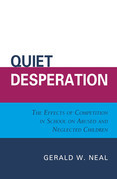 Quiet Desperation: The Effects of Competition in School on Abused and Neglected Children