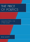 The Price of Politics: Lessons from Kelo v. City of New London