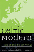 Celtic Modern: Music at the Global Fringe