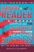 Raising a Reader: Simple and Fun Activities for Parents to Foster Reading Success