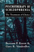 Psychotherapy of Schizophrenia: The Treatment of Choice