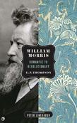 William Morris: Romantic to Revolutionary