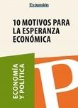 10 motivos para la esperanza económica