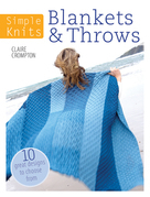 Simple Knits - Blankets & Throws: 10 Great Designs to Choose From