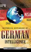 Historical Dictionary of German Intelligence