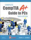 Complete CompTIA A+ Guide to PCs, 6/e