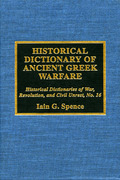 Historical Dictionary of Ancient Greek Warfare