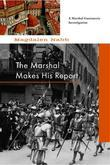 The Marshal Makes His Report