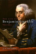 The Life of Benjamin Franklin, Volume 1: Journalist, 1706-1730