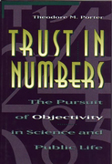 Theodore M. Porter - Trust in Numbers: The Pursuit of Objectivity in Science and Public Life