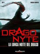 Dragonyte - La Lunga notte del Drago
