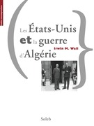 Les tats-Unis et la guerre d'Algrie