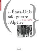 Les États-Unis et la guerre d'Algérie