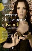Leggere Shakespeare a Kabul
