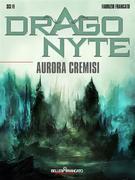 Dragonyte - Aurora Cremisi
