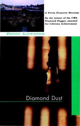 Diamond Dust: A Peter Diamond Investigation