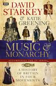 David Starkey's Music and Monarchy