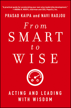 From Smart to Wise: Acting and Leading with Wisdom
