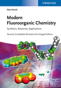 Modern Fluoroorganic Chemistry: Synthesis, Reactivity, Applications