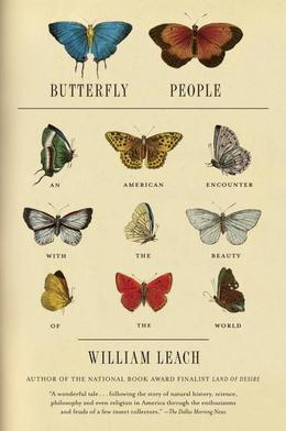 Butterfly People: An American Encounter with the Beauty of the World
