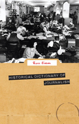 Historical Dictionary of Journalism