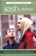 Historical Dictionary of Irish Cinema