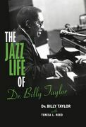 The Jazz Life of Dr. Billy Taylor
