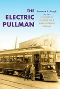 The Electric Pullman: A History of the Niles Car & Manufacturing Company