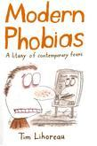 Modern Phobias