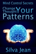 Change Your Thought Patterns: Mind Control Secrets