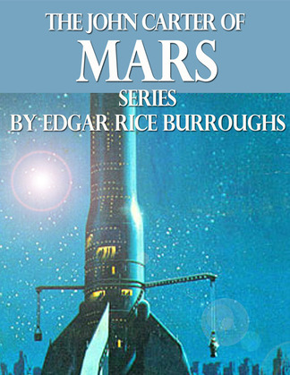 The John Carter of Mars Series