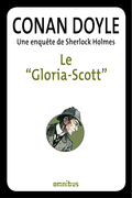Le &quot;Gloria-Scott&quot;