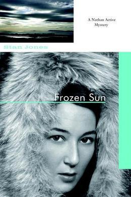 Frozen Sun: A State Trooper Nathan Active Investigation, Vol. 3