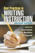 Best Practices in Writing Instruction, Second Edition