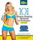 101 Muscle-Shaping Workouts &amp; Strategies for Women