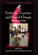 Festivals, Tourism and Social Change: Remaking Worlds